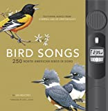 Bird Songs: 250 North American Birds in Song