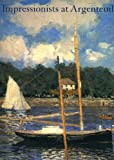 The Impressionists at Argenteuil, Paul Hayes Tucker, 0894682490