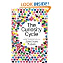 The Curiosity Cycle (Second Edition): Preparing Your Child for the Ongoing Technological Explosion