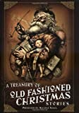 img - for A Treasury of Old-Fashioned Christmas Stories book / textbook / text book