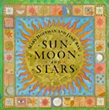 img - for Sun, Moon and Stars book / textbook / text book