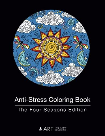 Anti-Stress Coloring Book: The Four Seasons Edition (Volume 18) (Winter Books For Older Children)