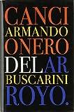 img - for Cancionero del Arroyo [Sep 02, 1999] Buscarini, Armando book / textbook / text book