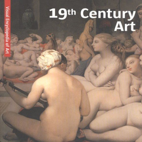 19th Century Art: Visual Encyclopaedia of Art pdf