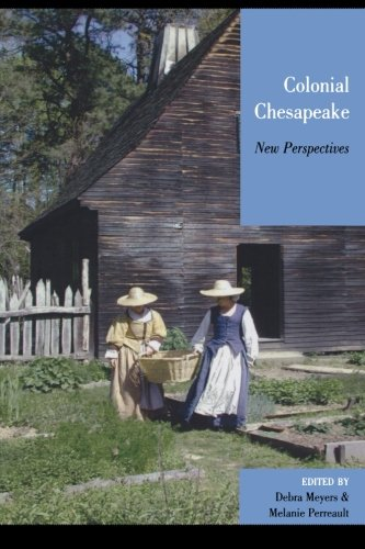 Colonial Chesapeake: New Perspectives