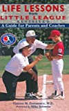 Life Lessons from Little League Revisited, Vincent M. Fortanasce, 1582619093