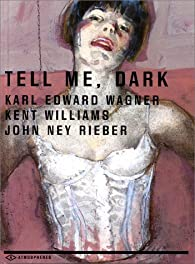 Tell Me, Dark par Karl Edward Wagner
