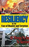 Resiliency in the Face of Disaster and Terrorism, V. Alex Kehayan and Joseph C. Napoli, 1932181180