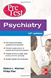 img - for Psychiatry PreTest Self-Assessment And Review, Thirteenth Edition book / textbook / text book