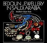 Bedouin Jewelery in Saudi Arabia, Helen C. Ross, 0905743121