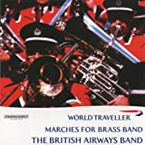 World Traveller - Marches for Brass Band