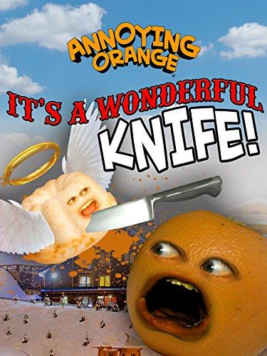 Annoying Orange - It's a Wonderful Knife