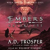 Embers at Galdrilene: Dragon's Call, Book 1 | A. D. Trosper