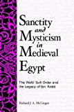 Sanctity and Mysticism in Medieval Egypt: The Wafa Sufi Order and the Legacy of Ibn 'Arabi (SUNY series in Islam)