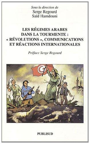 Les régimes arabes dans la tourmente :