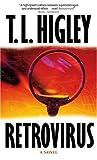 Retrovirus, T. L. Higley, 159310667X