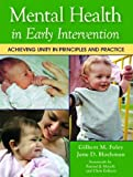 Mental Health in Early Intervention, , 1557667381