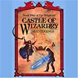 Castle of Wizardry: The Belgariad, Book 4