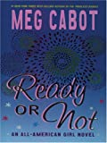 Ready or Not, Meg Cabot, 0786282827