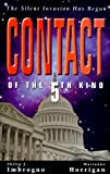 Contact of the 5th Kind