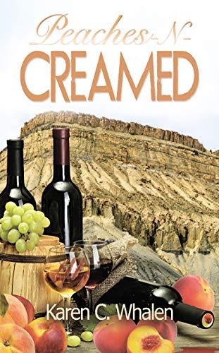 Peaches-N-Creamed (The Dinner Club Murder Mysteries Book 6) by [Whalen, Karen C.]