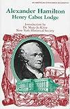 Alexander Hamilton, Henry Cabot Lodge, 0791045420