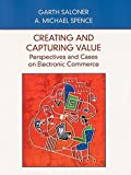 img - for Creating and Capturing Value: Perspectives and Cases on Electronic Commerce book / textbook / text book