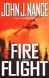Fire Flight, John J. Nance, 0743250508