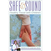 Safe and Sound: Healthy Travel with Children