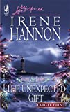 The Unexpected Gift, Irene Hannon, 0373812337