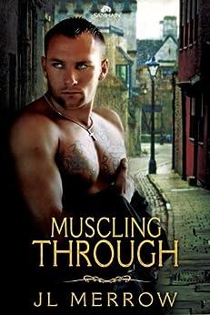 Muscling Through by [Merrow, J.L.]