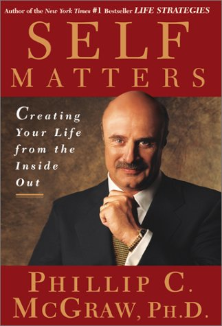 Self Matters by Phillip C. McGraw