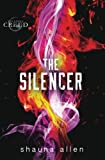 The Silencer (The Family Creed) (Volume 5)