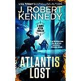 Atlantis Lost (A James Acton Thriller, #21) (James Acton Thrillers)