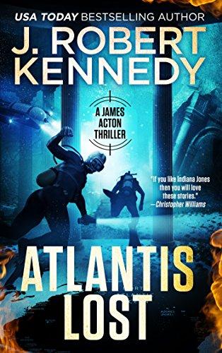 Atlantis Lost (A James Acton Thriller, 21) (James Acton Thrillers)