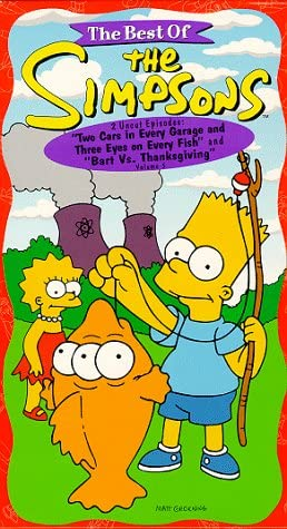 The Better of The Simpsons, Vol. 5 – Two Automobiles in Each Storage and Three Eyes On Each Fish/ Bart Vs. Thanksgiving [VHS]