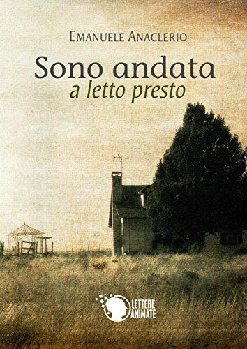Sono A Letto.Sono Andata A Letto Presto Italian Edition Kindle Edition By