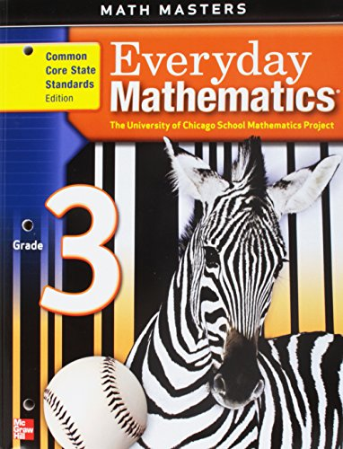 Everyday Mathematics, Grade 3, Common Core State Standards Edition (Math Masters)