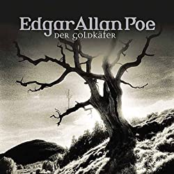 Der Goldkäfer (Edgar Allan Poe 6)