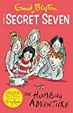 2: The Humbug Adventure: Book 2 (Secret Seven Short Stories)