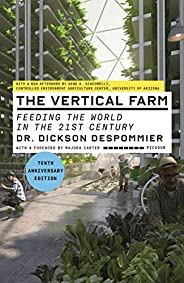 The Vertical Farm: Feeding the World in the 21st Century (English Edition)