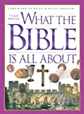 What the Bible Is All about Visual Edition, Henrietta C. Mears and Billy Graham, 0830743294