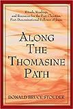 Along the Thomasine Path, Donald Stouder, 0595318622