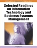 Selected Readings on Information Technology and Business Systems Management, I. Lee, 1605660868