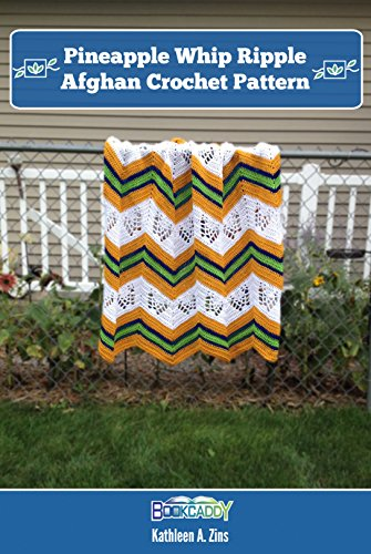 Pineapple Whip Ripple Afghan Crochet Pattern Kindle Edition By
