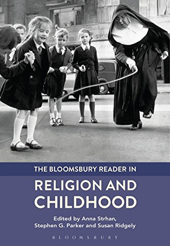 The Bloomsbury Reader in Religion and Childhood