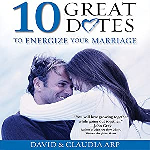10 Great Dates to Energize Your Marriage Audiobook