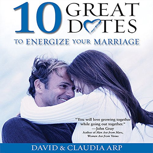 (10 Great Dates to Energize Your Marriage: The Best Tips from the Marriage Alive Seminars)