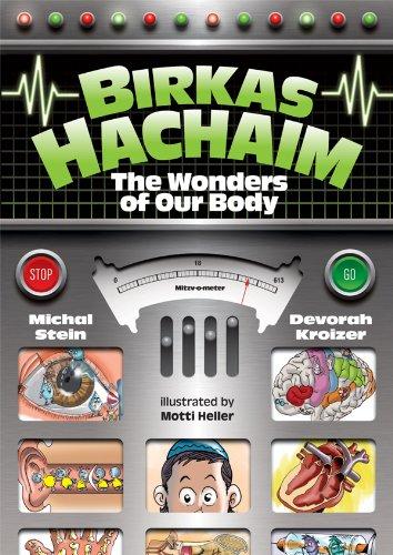 birkas-hachaim-the-wonders-of-our-body