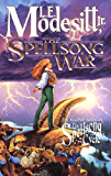 The Spellsong War: The Second Book of the Spellsong Cycle